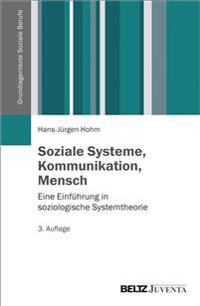 Soziale Systeme, Kommunikation, Mensch