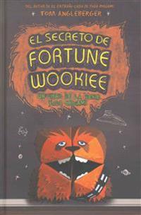 Secreto de Fortune Wookiee, El