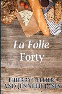 La Folie Forty