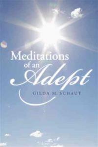 Meditations of an Adept