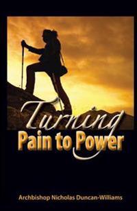 Turning Pain to Power