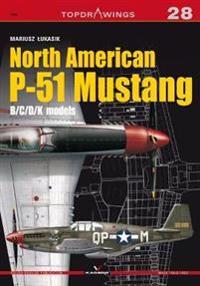 North American P-51 Mustang: B/C/D/K Models