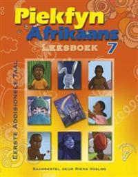 Piekfyn Afrikaans Leesboek Graad 7 Eerste Addisionele Taal