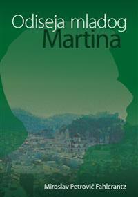 Odiseja mladog Martina
