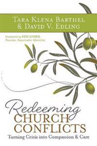 Redeeming Church Conflicts