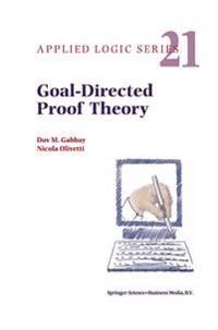 Goal-Directed Proof Theory
