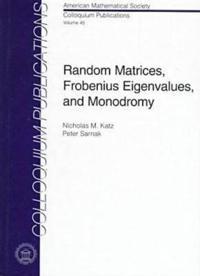 Random Matrices, Frobenius Eigenvalues, and Monodromy