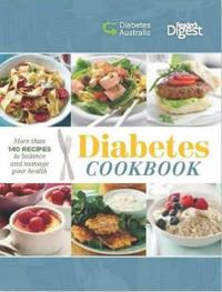 Diabetes cookbook - more than 140 recipes to balance and manage your health
