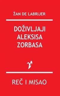 Dozivljaji Aleksisa Zorbasa
