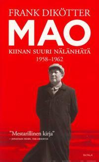 Mao - Kiinan suuri nälänhätä 1958-1962