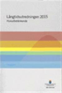 Långtidsutredningen 2015. SOU 2015:104 : Huvudbetänkande från Expertgruppen för studier i offentlig ekonomi