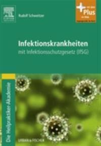 Die Heilpraktiker-Akademie. Infektionskrankheiten