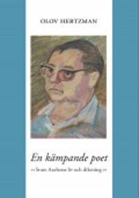 En kämpande poet : Sture Axelsons liv och diktning