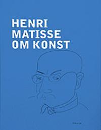 Henri Matisse : om konst