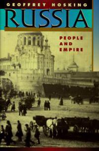 Russia: People and Empire, 1552-1917