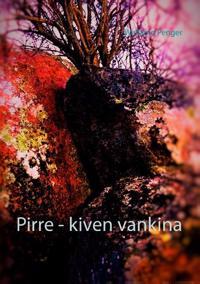 Pirre - kiven vankina
