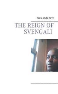 The reign of Svengali