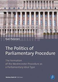 The Politics of Parliamentary Procedure