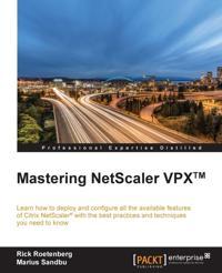 Mastering NetScaler VPX(TM)