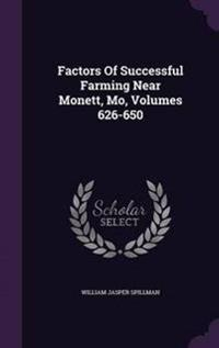 Factors of Successful Farming Near Monett, Mo, Volumes 626-650