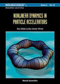 Nonlinear Dynamics in Particle Accelerators