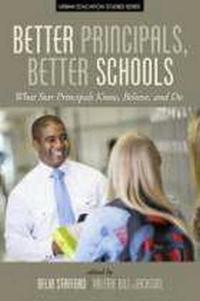 Better Principals, Better Schools