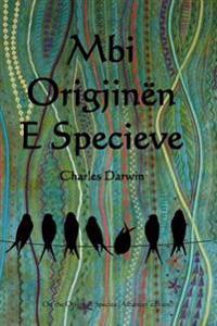 Mbi Origjinen E Specieve: On the Origin of Species (Albanian Edition)