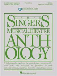 The Singer's Musical Theatre Anthology - Volume 6: Tenor Book/Online Audio