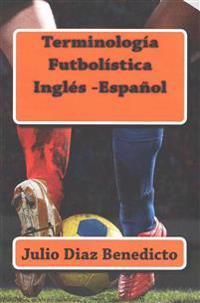 Terminologia Futbolistica Ingles-Espanol