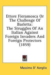 Ettore Fieramosca Or The Challenge Of Barletta