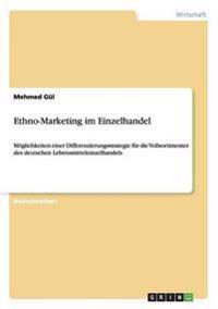 Ethno-Marketing Im Einzelhandel