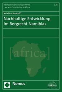 Nachhaltige Entwicklung Im Bergrecht Namibias