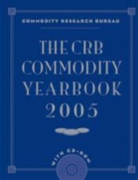 CRB Commodity Yearbook 2005 with CD-ROM