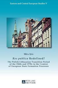 Res Publica Redefined?