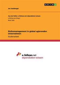 Risikomanagement in global agierenden Unternehmen