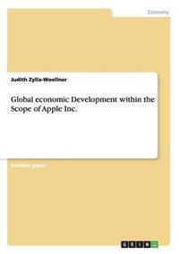 Global Economic Development Within the Scope of Apple Inc.