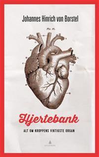 Hjertebank; alt om kroppens viktigste organ