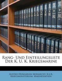 Rang- Und Einteilungsliste Der K. U. K. Kriegsmarine