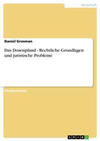 Das Dosenpfand - Rechtliche Grundlagen Und Juristische Probleme