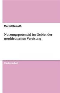 Nutzungspotential Im Gebiet Der Norddeutschen Vereisung