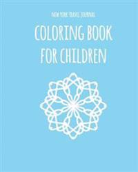New York Travel Journal Coloring Book for Children. the Perfect Gift: Wanderlust Journals