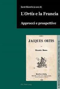L'«ortis» E La Francia: Approcci E Prospettive
