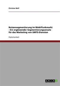 Nutzensegmentierung Im Mobilfunkmarkt