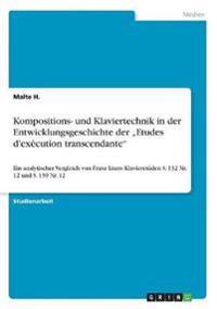 """Kompositions- und Klaviertechnik in der Entwicklungsgeschichte der """"Etudes d'exécution transcendante"""""""
