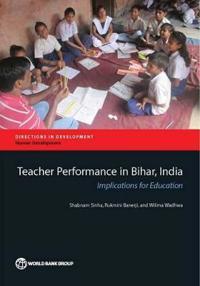 Teacher Performance in Bihar, India