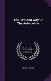 The How and Why of the Automobile
