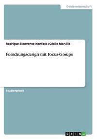 Forschungsdesign Mit Focus-Groups