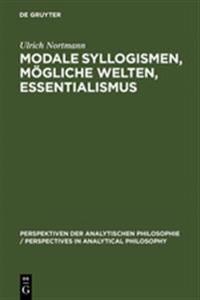 Modale Syllogismen, Mogliche Welten, Essentialismus