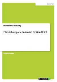 Film-Schauspielerinnen Im Dritten Reich