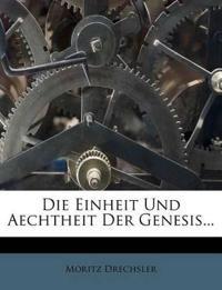 Die Einheit Und Aechtheit Der Genesis...